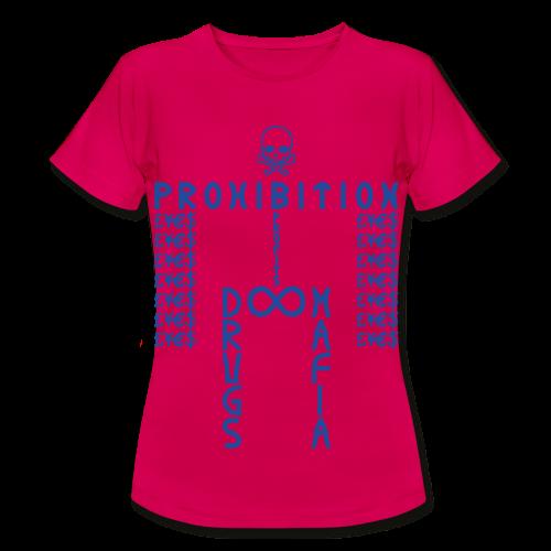 PROHIBITION (BLUE) - Women's T-Shirt