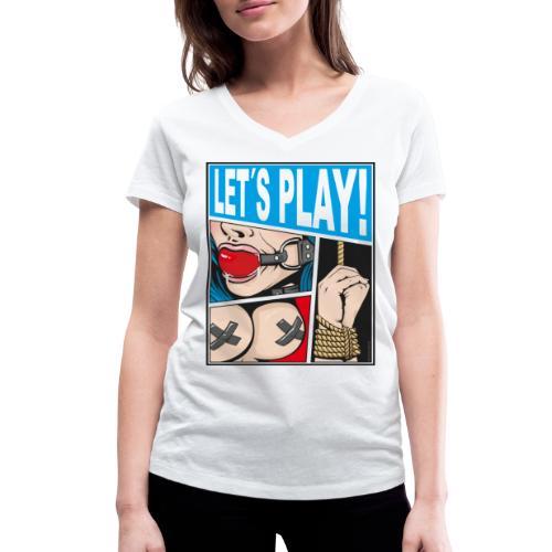 Let´s Play Dirty! - Frauen Bio-T-Shirt mit V-Ausschnitt von Stanley & Stella