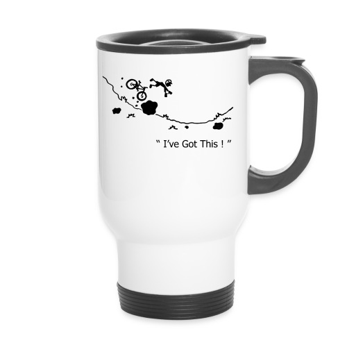 I've Got This! MTB Crash Thermal Mug - Travel Mug