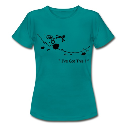 I've Got This! MTB Crash T-Shirt for Mountain Biking - Women's T-Shirt