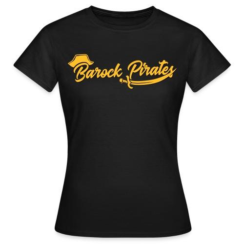 Barock Pirates College Style - Frauen T-Shirt