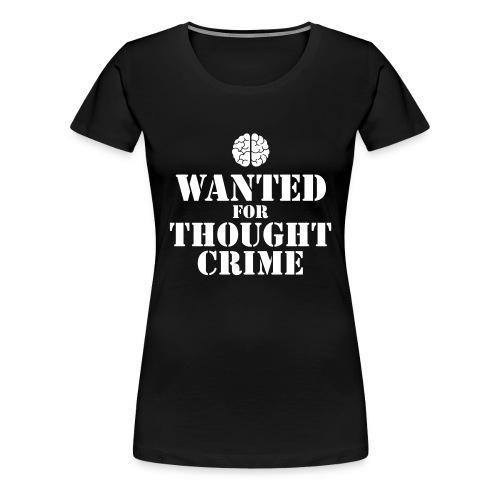 Thought Crime - T-shirt Premium Femme