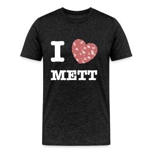 I Love Mett - Männer Premium T-Shirt