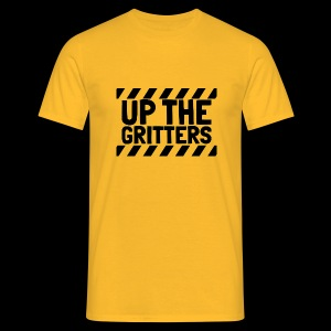 UP THE GRITTERS - Men's T-Shirt
