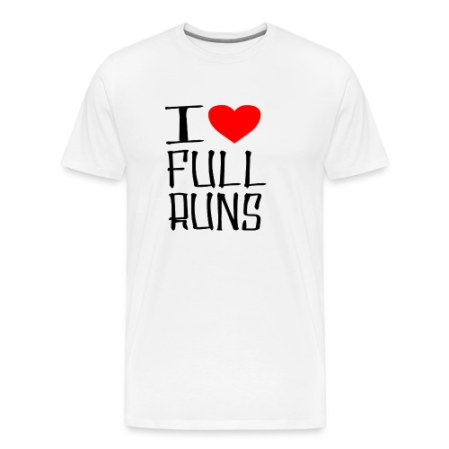 I LOVE FULL RUNS - Männer Premium T-Shirt