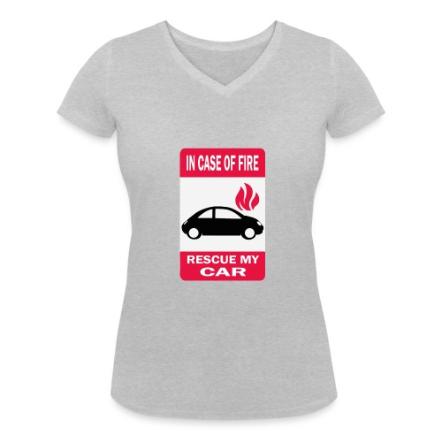 In case of fire, rescue my car - T-shirt bio col V Stanley & Stella Femme