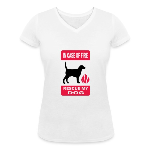 In case of fire, rescue my dog - T-shirt bio col V Stanley & Stella Femme