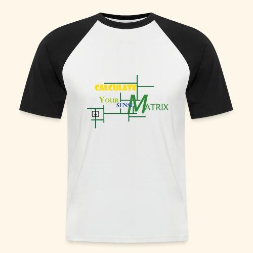your_sense-MatrixMAIN2 - Männer Baseball-T-Shirt