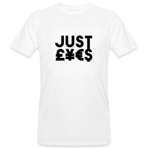 Just £¥€$ - T-shirt ecologica da uomo