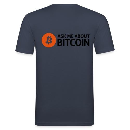 Ask me about Bitcion - Männer Slim Fit T-Shirt