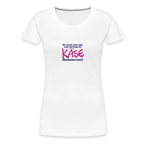 Liebe Käse backen Grill Ofen Herd Küche Toast Amor - Frauen Premium T-Shirt