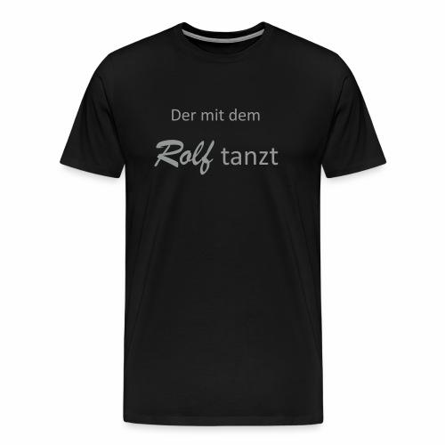 Rolftänzer Männer T-Shirt - Männer Premium T-Shirt
