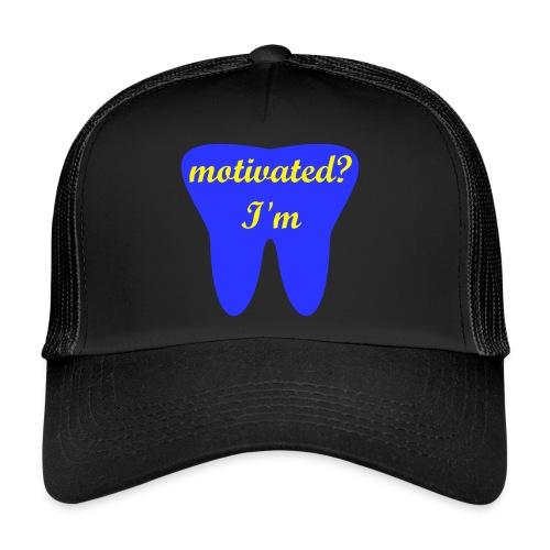 Motivation Cap - motivated? I'm - Trucker Cap