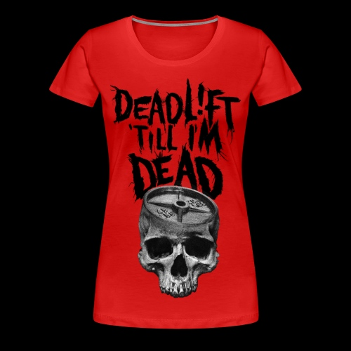 LADY LIFTERS - DTID BLOODY VALENTINE - Women's Premium T-Shirt