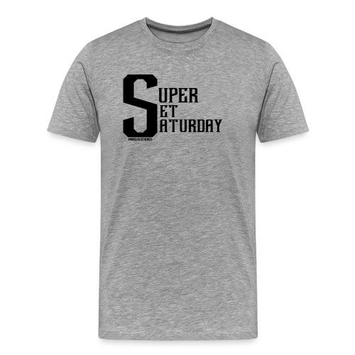 Super Set Saturday - Men's Premium T-Shirt