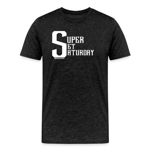 Super Set Saturday - Men's Premium T-Shirt