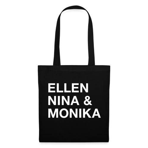Ellen, Nina & Monika - Stoffbeutel