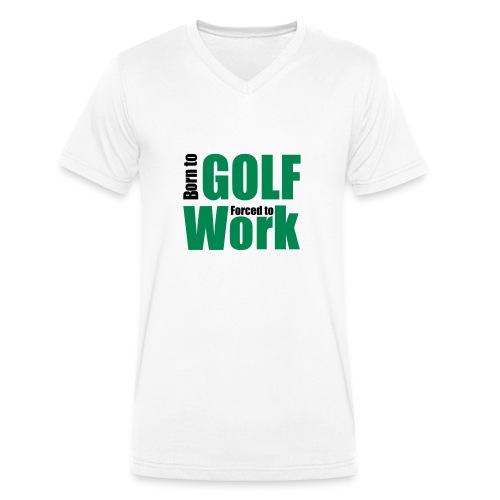 Born to be a golfer - T-shirt ecologica da uomo con scollo a V di Stanley & Stella