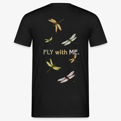 Fly With Me - Männer T-Shirt