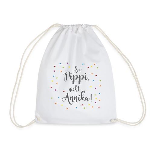 Rucksack Sei Pippi, nicht Annika! (Konfetti) - Turnbeutel