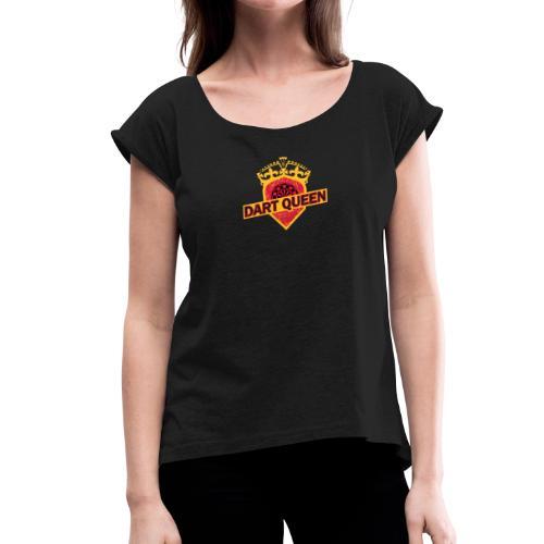 Dart-Queen - Frauen T-Shirt mit gerollten Ärmeln