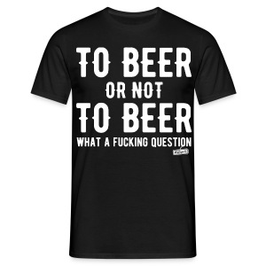 To beer or not to beer 2 - T-shirt Homme