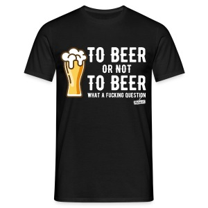 To beer or not to beer 1 - T-shirt Homme