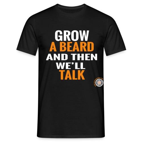Grow a beard (men) - Mannen T-shirt