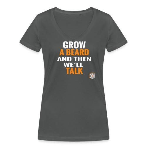 Grow a beard (women) - Vrouwen bio T-shirt met V-hals van Stanley & Stella