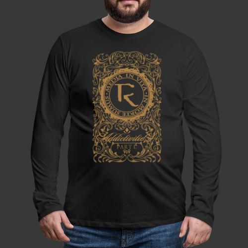 Relinquished - Addictivities part 1 - Männer Premium Langarmshirt