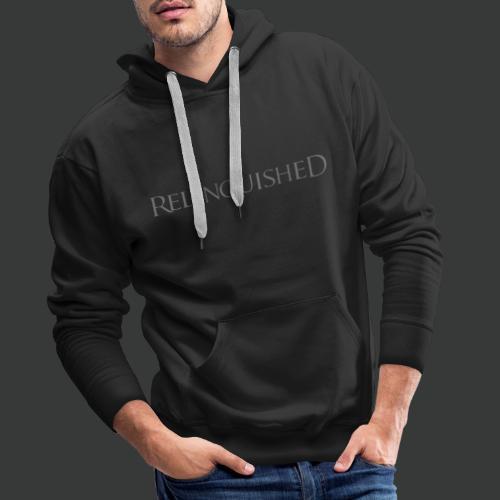 Relinquished - Addictivities Part 1 (Zweiseitig) - Männer Premium Hoodie