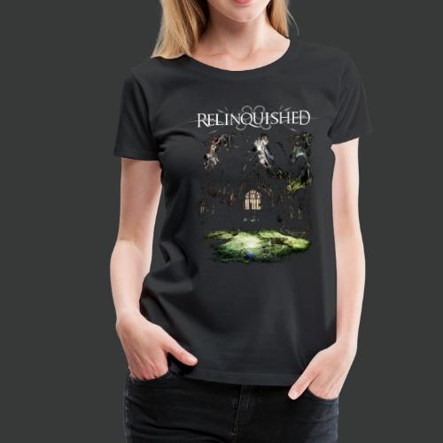 Relinquished - Addictivities part 1 - Cathedral - Frauen Premium T-Shirt