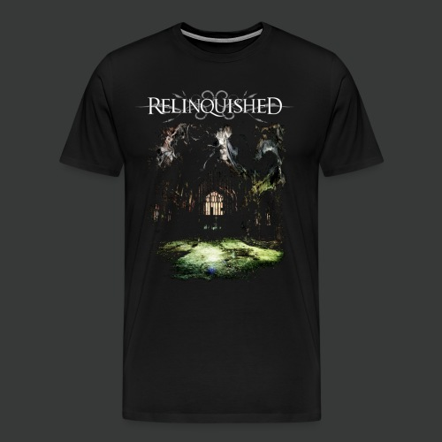 Relinquished - Addictivities part 1 - Cathedral - Männer Premium T-Shirt