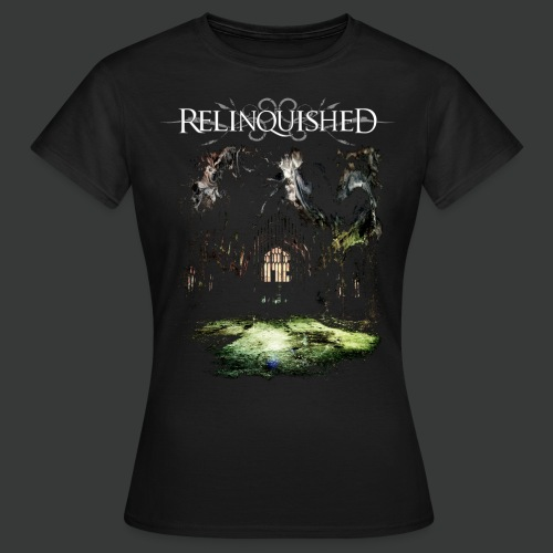 Relinquished - Addictivities part 1 - Cathedral - Frauen T-Shirt