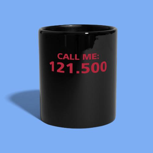 Call me - Pilot 121.500 - Full Colour Mug