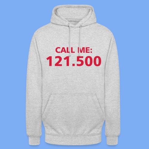 Call me - Pilot 121.500 - Unisex Hoodie