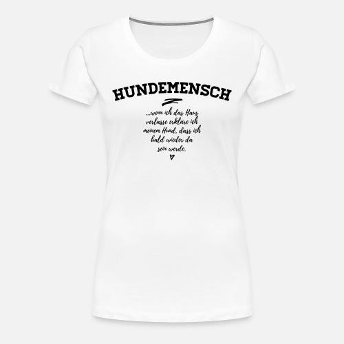 Hundemensch - Frauen Premium T-Shirt