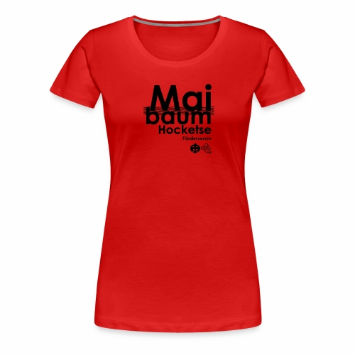Maibaumhocketse Förderverein - Frauen Premium T-Shirt - Frauen Premium T-Shirt