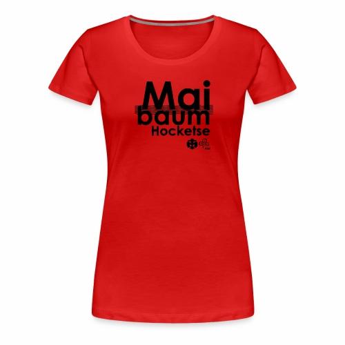 Maibaumhocketse - Frauen Premium T-Shirt - Frauen Premium T-Shirt