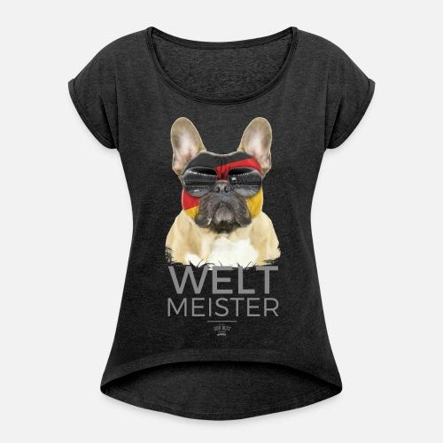 Weltmeister Deutschland - Frauen T-Shirt mit gerollten Ärmeln - Frauen T-Shirt mit gerollten Ärmeln