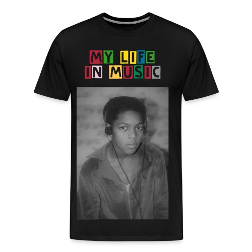 MY LIFE IN MUSIC - T-shirt Premium Homme