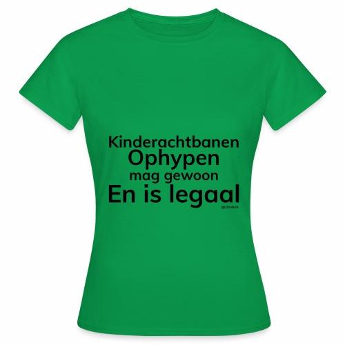 Kinderachtbanen Ophypen, Vrouwen, Groen - Vrouwen T-shirt