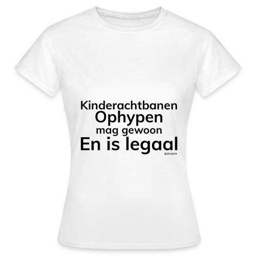 Kinderachtbanen Ophypen, Vrouwen, Wit - Vrouwen T-shirt