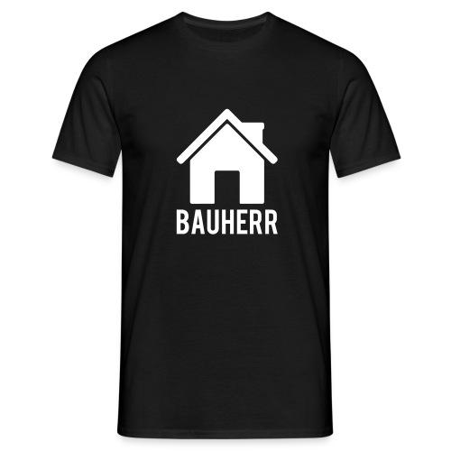 Bauherr - Männer T-Shirt