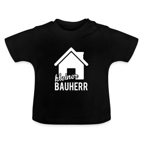 Kleiner Bauherr - Baby T-Shirt