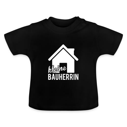 Kleine Bauherrin - Baby T-Shirt