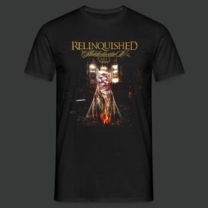 Relinquished Addictivities Part 1 - Männer T-Shirt