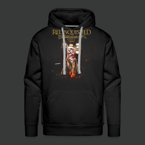 Relinquished Addictivities Part 1 - Männer Premium Hoodie