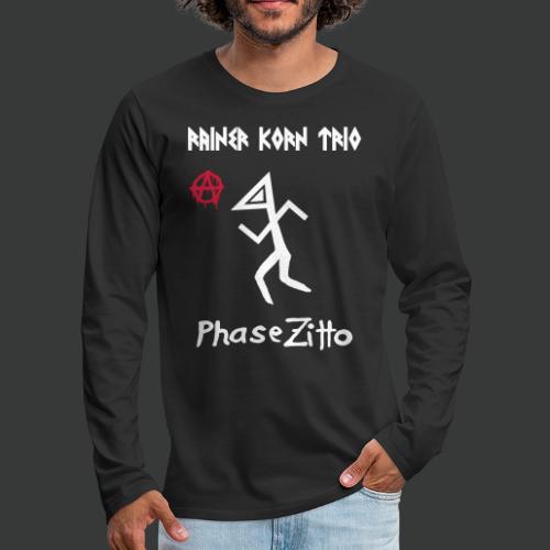 Rainer Korn Trio - Phase Zitto (Anarcho Triangle Head)  - Männer Premium Langarmshirt