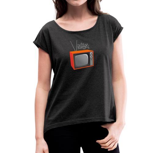 Vintage TV - Vrouwen T-shirt met opgerolde mouwen